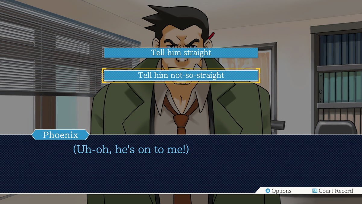 In Phoenix Wright Ace Attorney you have to listen to the others