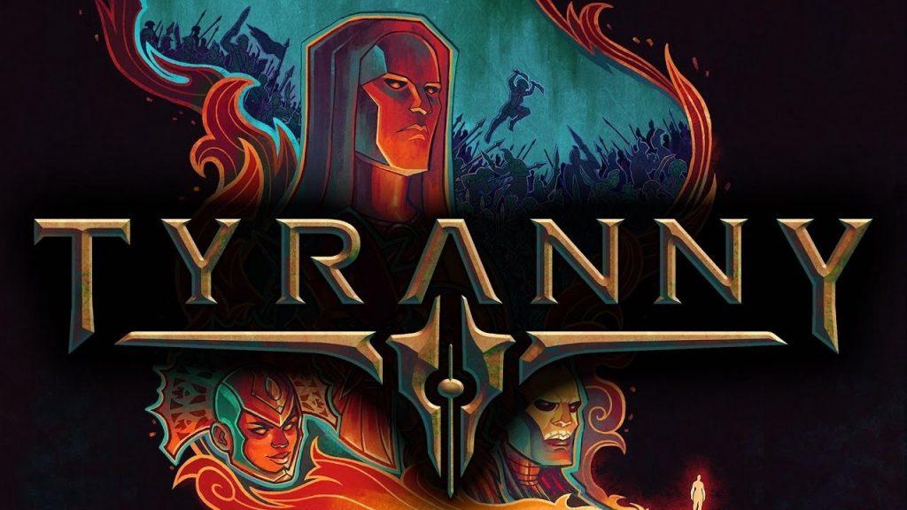 Tyranny: a fantastic RPG