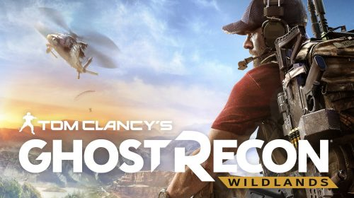 Ghost Recon Wildlands: be a ghost in a wild world